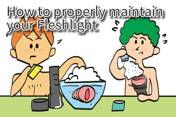 How to properly maintain your Fleshlight - Cleaning and Storage