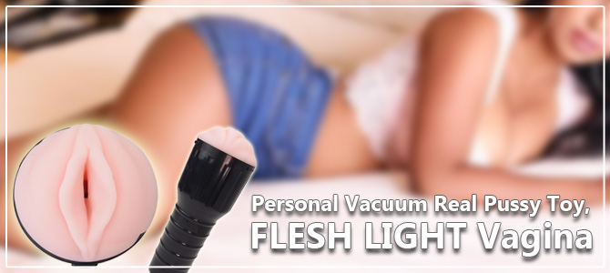 FLESH LIGHT Vagina